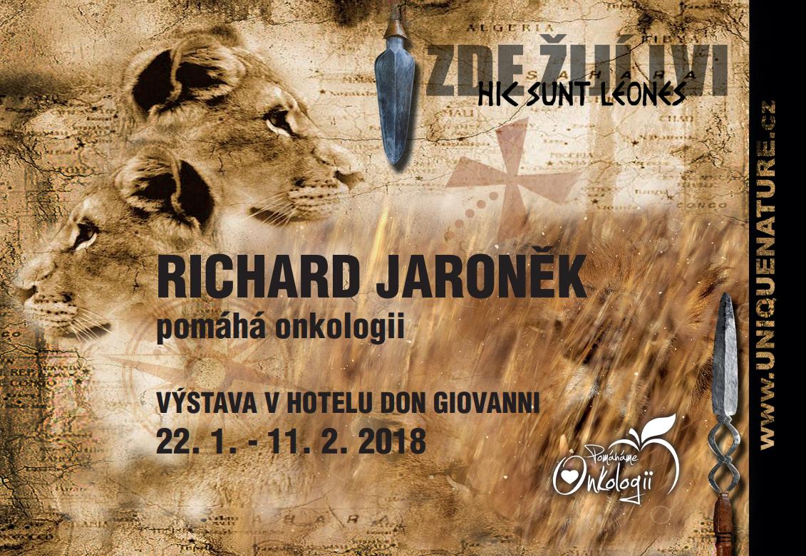Výstava Zde žijí lvi – Richard Jaroněk pomáhá onkologii